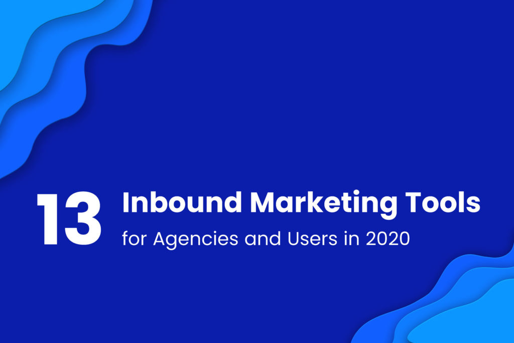 13 Best Inbound Marketing Tools for Agencies