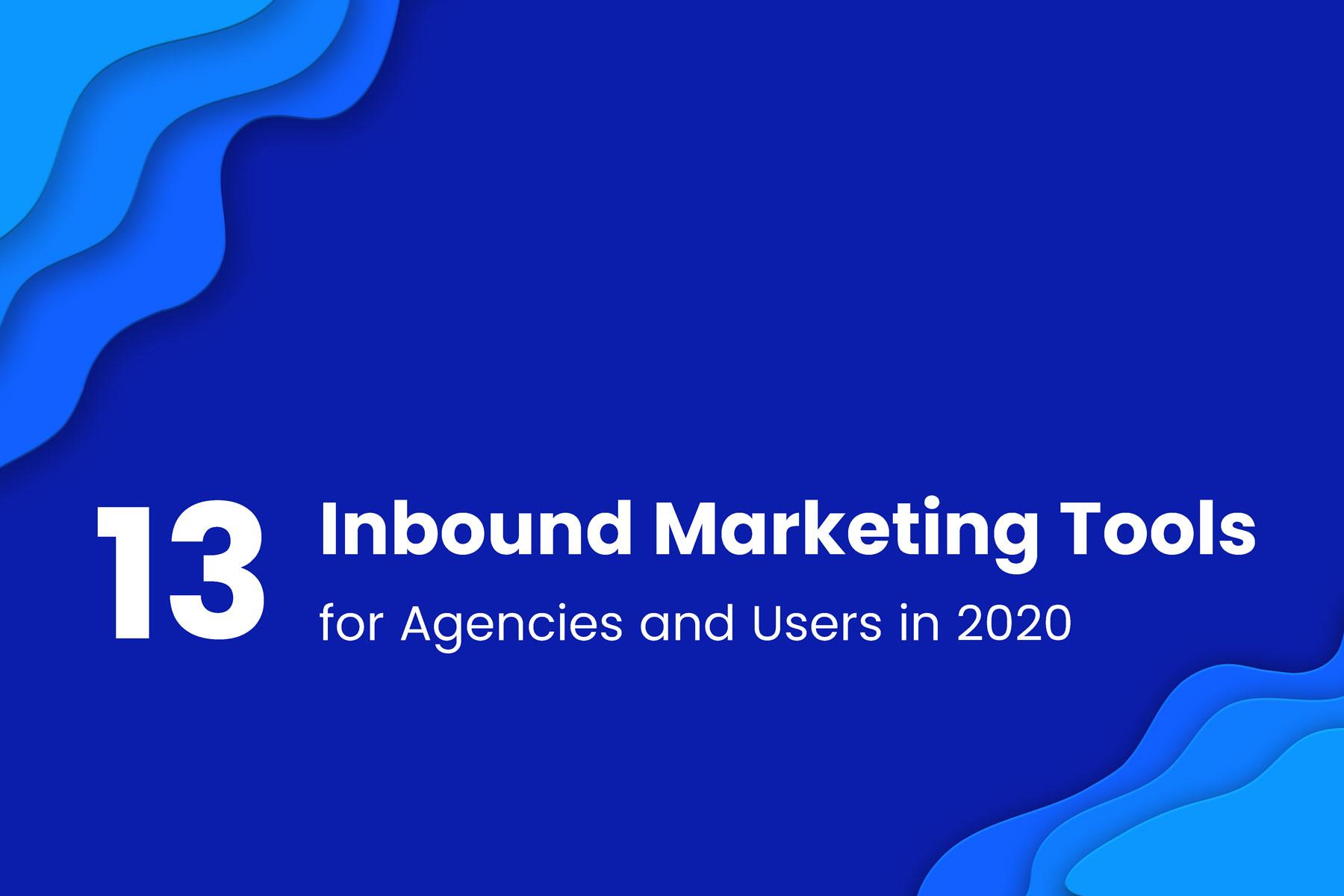 13 Best Inbound Marketing Tools for Agencies