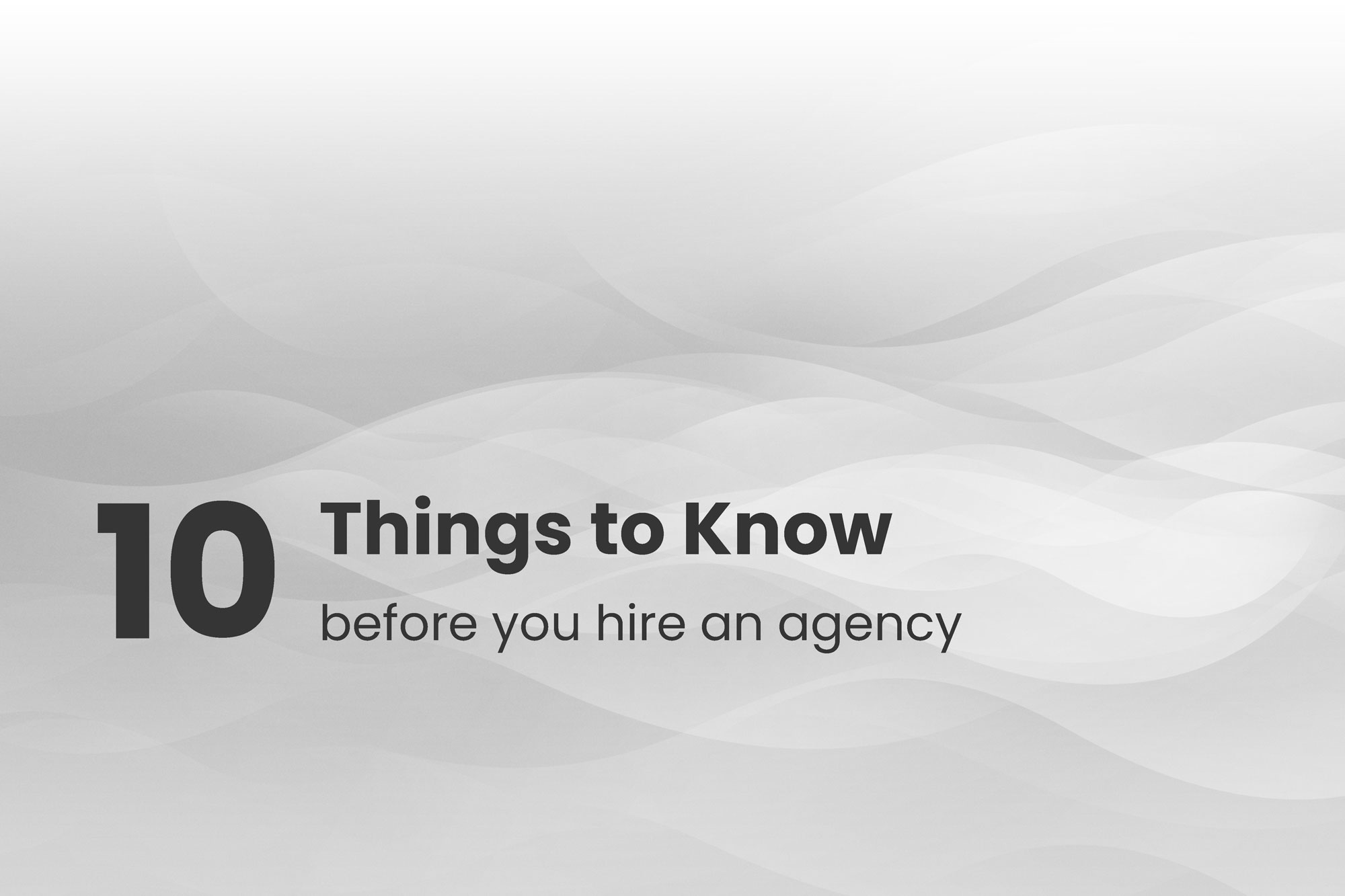 Top 10 Things To Know Before You Hire An Inbound Marketing Agency